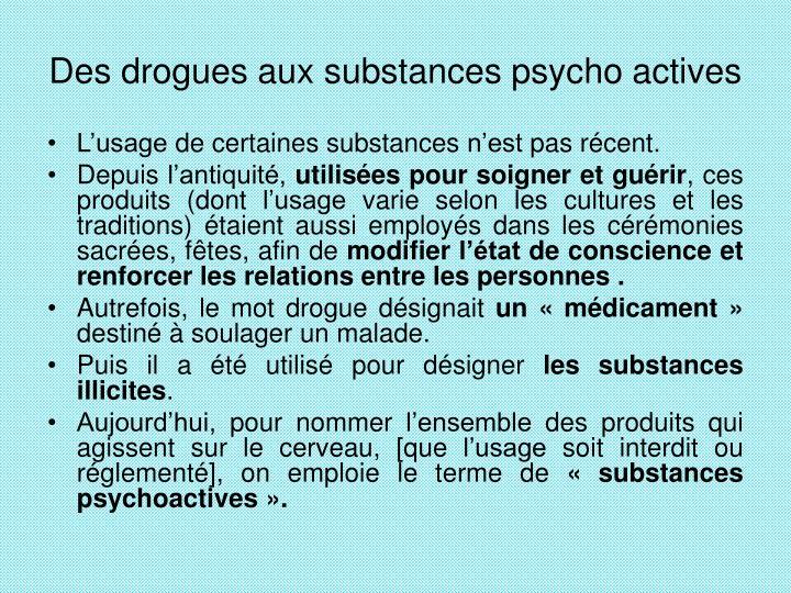 Des drogues aux substances psycho actives