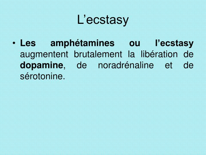 L'ecstasy