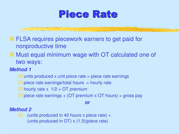 Piece Rate