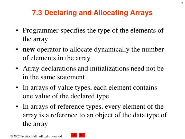 7.3 Declaring and Allocating Arrays