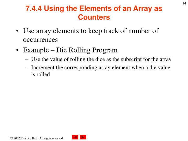 7.4.4 Using the Elements of an Array as Counters