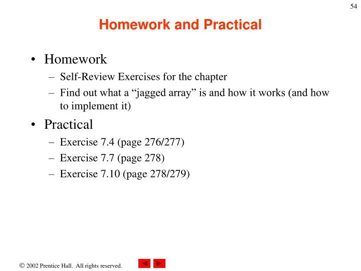 Homework and Practical