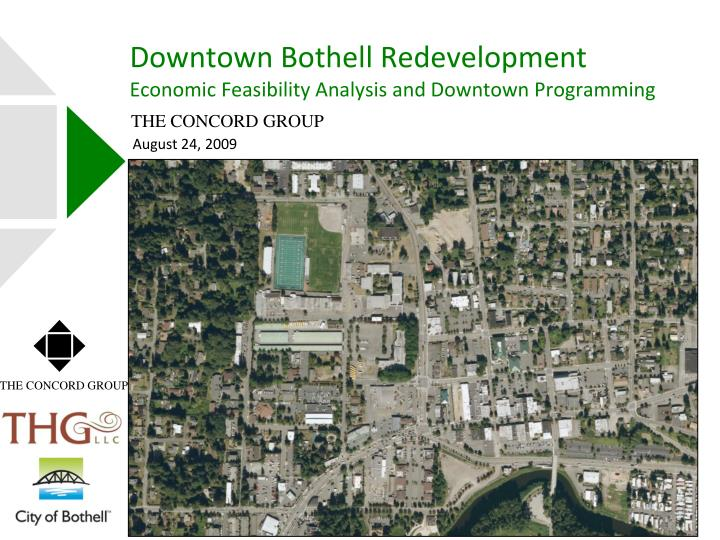 Downtown bothell redevelopment economic feasibility analysis and downtown programming