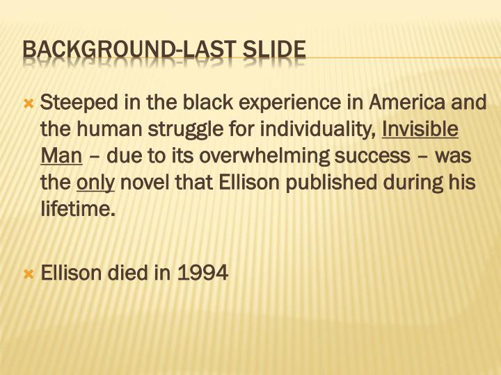 the struggle of change in the invisible man by ralph ellison Portrayal in ralph ellison's novel invisible man  and struggles and dedicated to  throwing some light on  to identify himself as a black man) and change his.