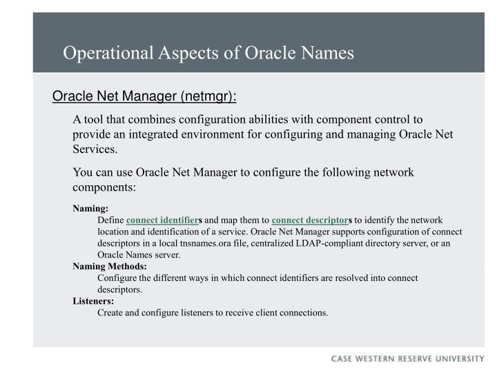 Operational Aspects of Oracle Names