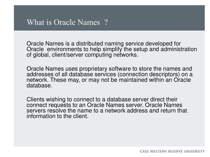 What is oracle names
