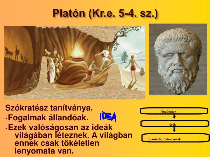 Platón (Kr.e. 5-4. sz.)