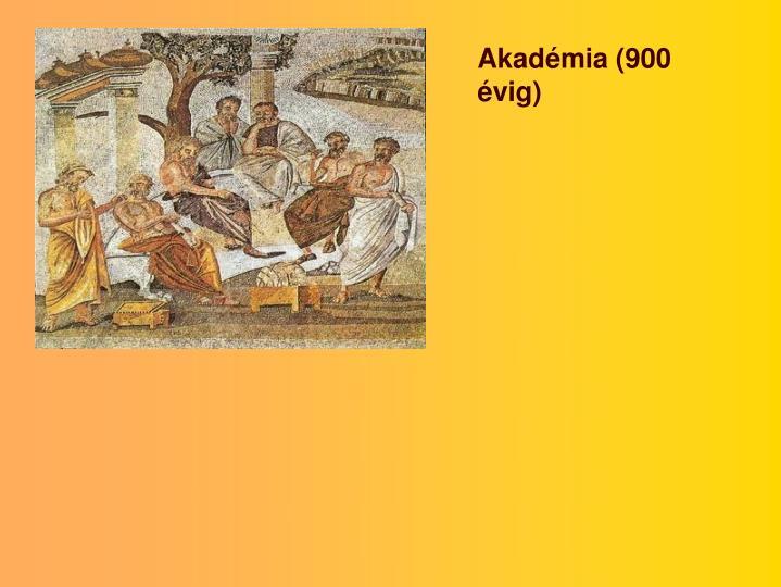 Akadémia (900 évig)