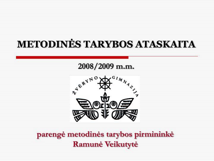 METODINĖS TARYBOS ATASKAITA
