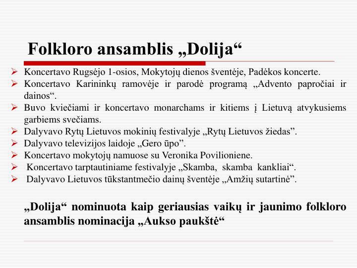 """Folkloro ansamblis """"Dolija"""""""