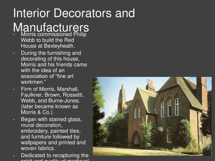 Interior Decorators and Manufacturers