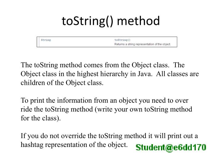 toString() method