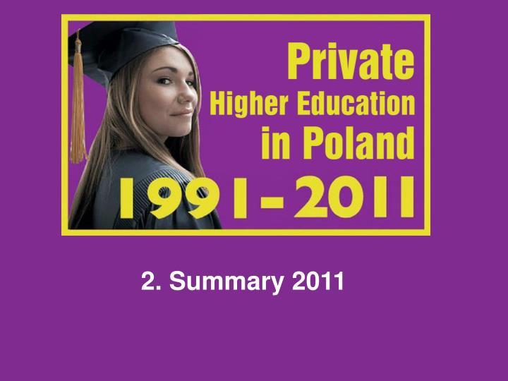 2. Summary 2011
