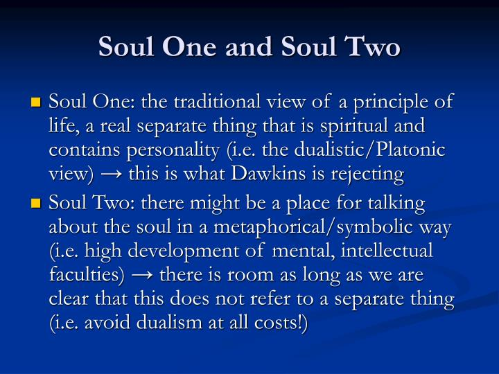 Soul One and Soul Two