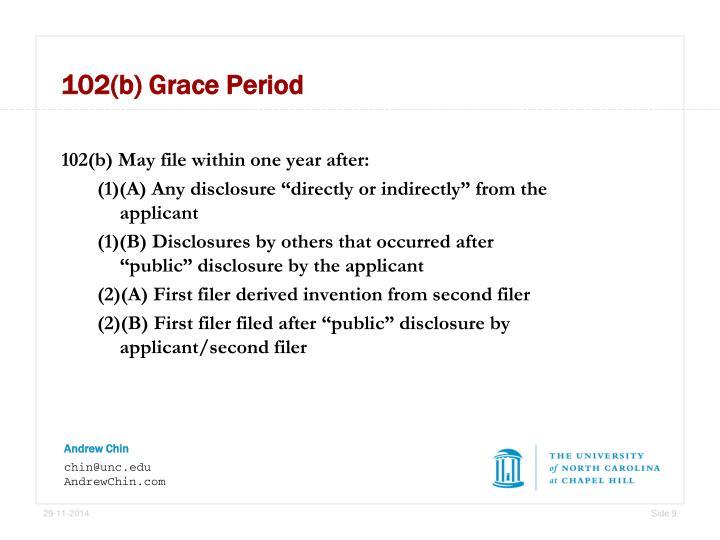102(b) Grace Period