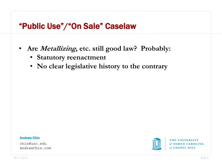 """Public Use""/""On Sale"" Caselaw"