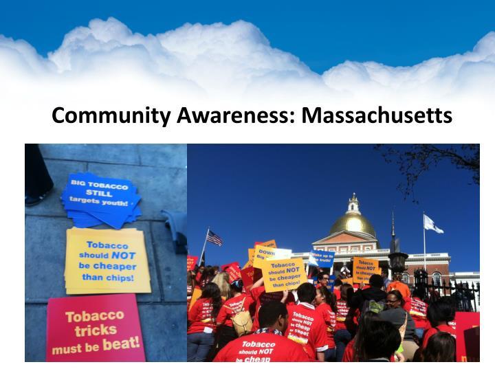 Community Awareness: Massachusetts
