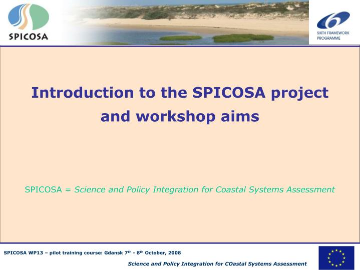 Introduction to the SPICOSA project and workshop aims