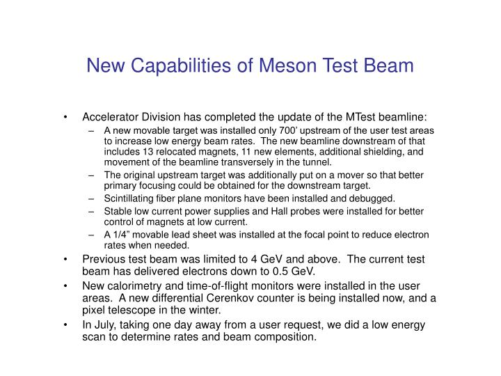 New capabilities of meson test beam