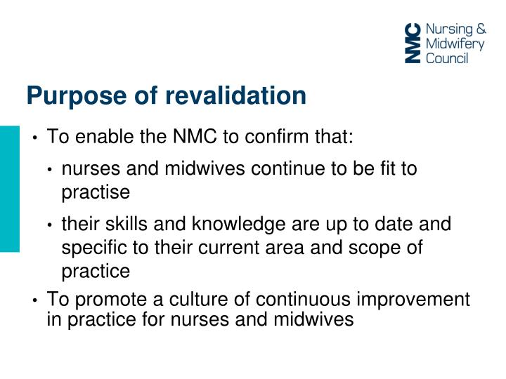 Purpose of revalidation