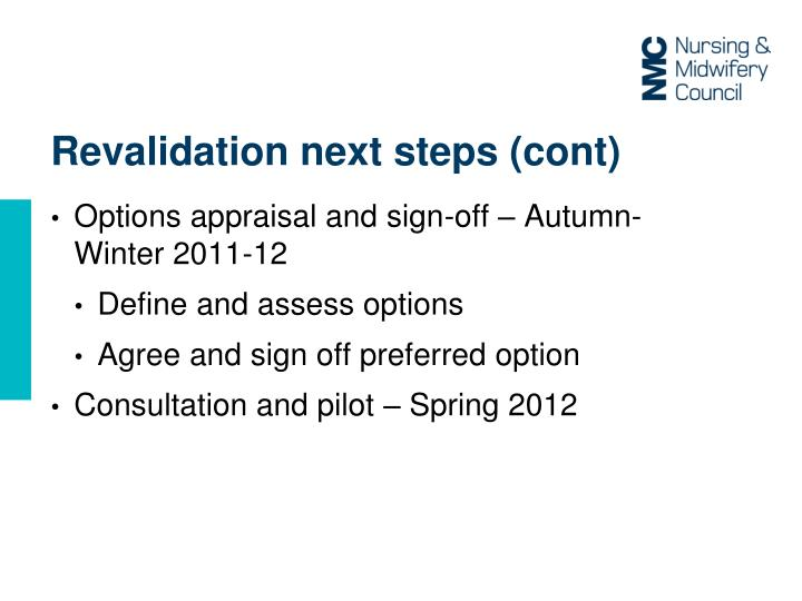 Revalidation next steps (
