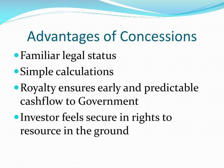 Advantages of Concessions
