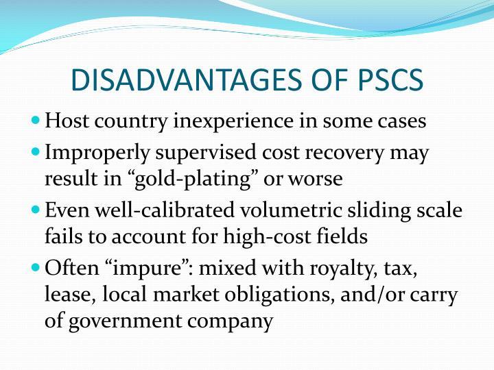 DISADVANTAGES OF PSCS