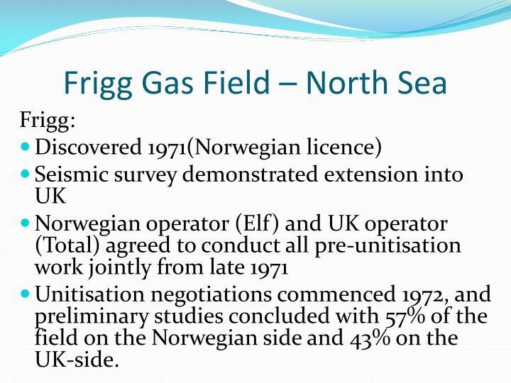 Frigg Gas Field – North Sea