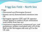 frigg gas field north sea