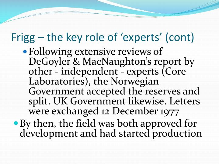 Frigg – the key role of 'experts' (cont)
