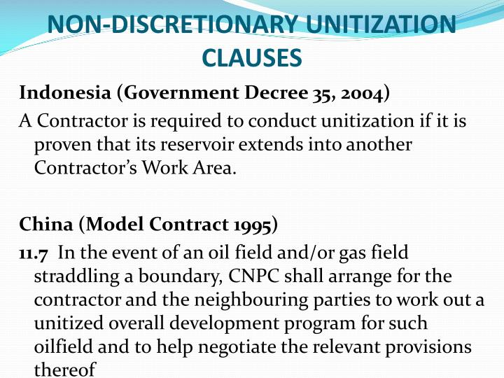 NON-DISCRETIONARY UNITIZATION CLAUSES