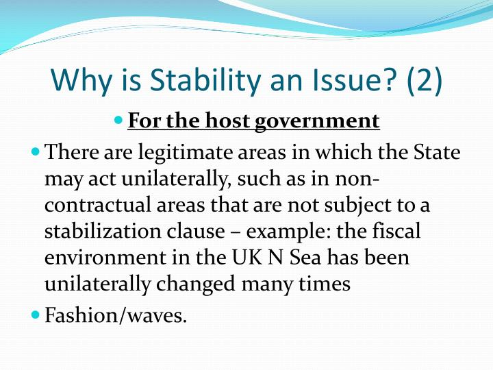 Why is Stability an Issue? (2)