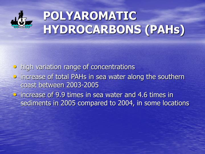 POLYAROMATIC HYDROCARBONS (PAHs)