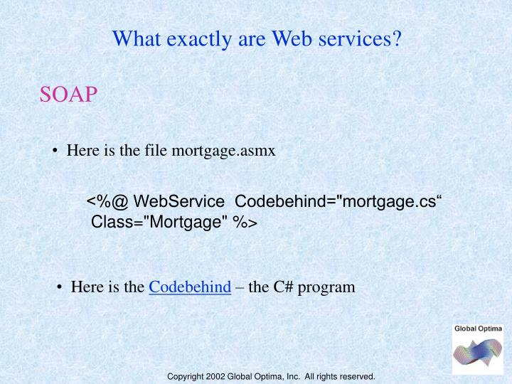 What exactly are Web services?