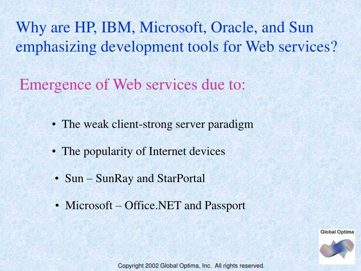 Why are HP, IBM, Microsoft, Oracle, and Sun emphasizing development tools for Web services?