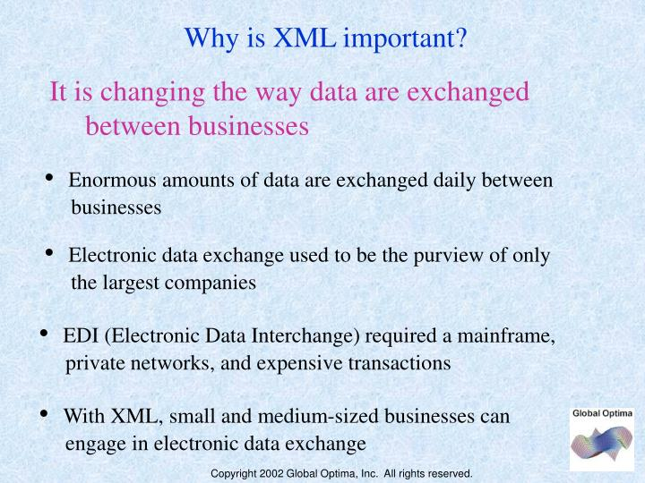 Why is XML important?