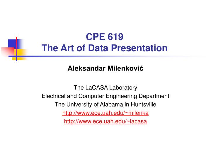 Cpe 619 the art of data presentation