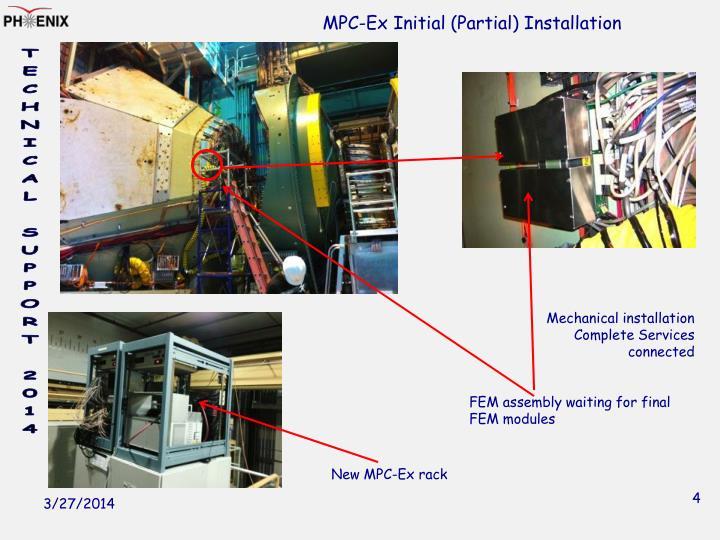 MPC-Ex Initial (Partial) Installation