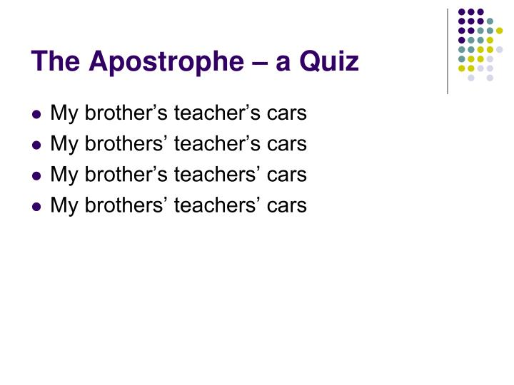 The Apostrophe – a Quiz