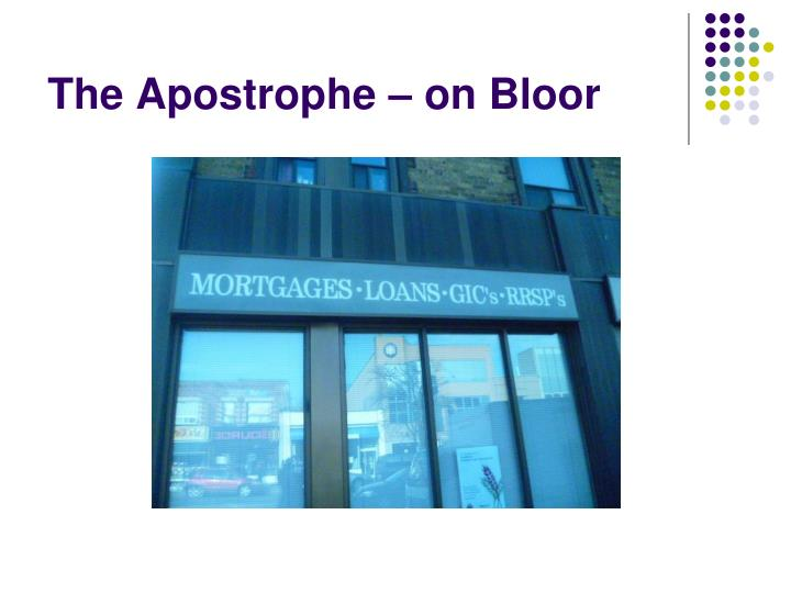 The Apostrophe – on Bloor