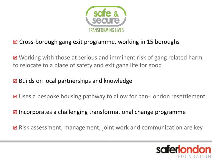 Cross-borough gang exit programme, working in 15 boroughs