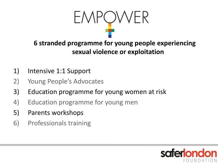 6 stranded programme for young people experiencing sexual violence or exploitation