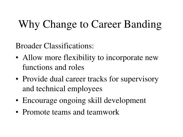 Why Change to Career Banding