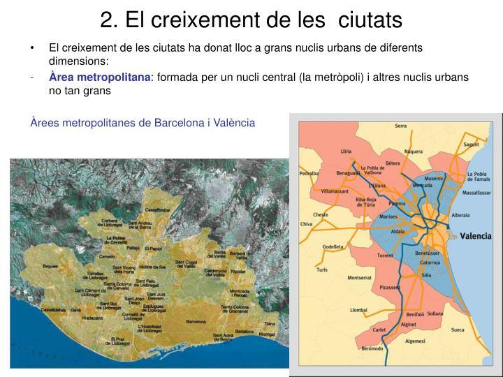 2. El creixement de les  ciutats