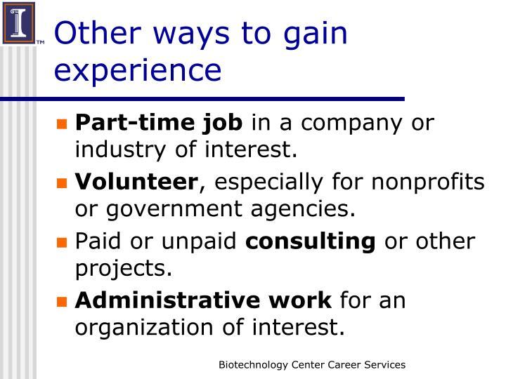Other ways to gain experience