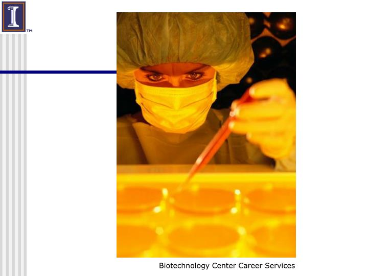 Biotechnology Center Career Services