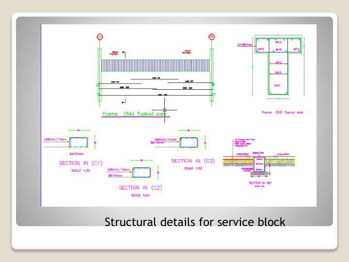 Structural details for service block