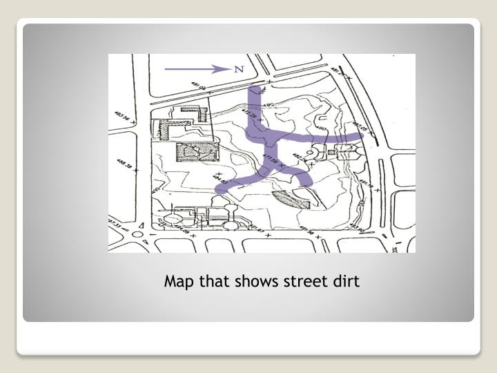 Map that shows street dirt