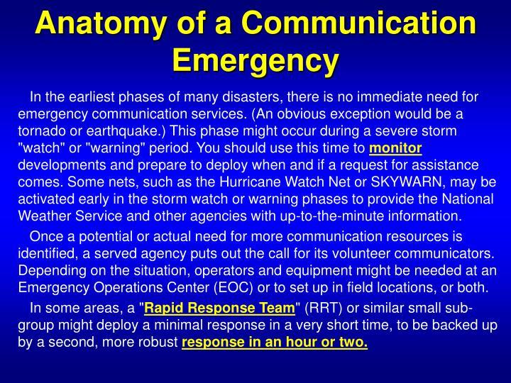 Anatomy of a Communication Emergency