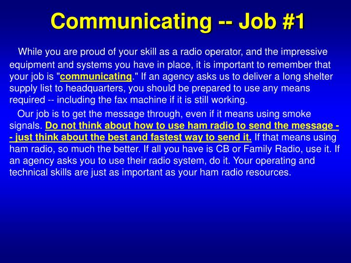 Communicating -- Job #1